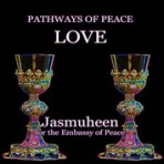 Pathways of Peace Series – Peace Path 10 – Love