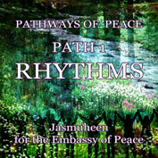 Pathways of Peace Series – Peace Path 1 – Rhythms