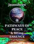 Pathways of Peace and Being Essence