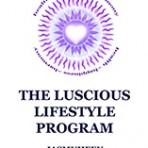 The Luscious Lifestyle Program