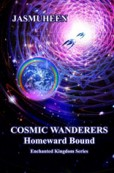 Cosmic Wanderers – Homeward Bound (Book 4)