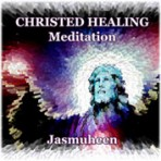 Christed Healing Initiation Meditation